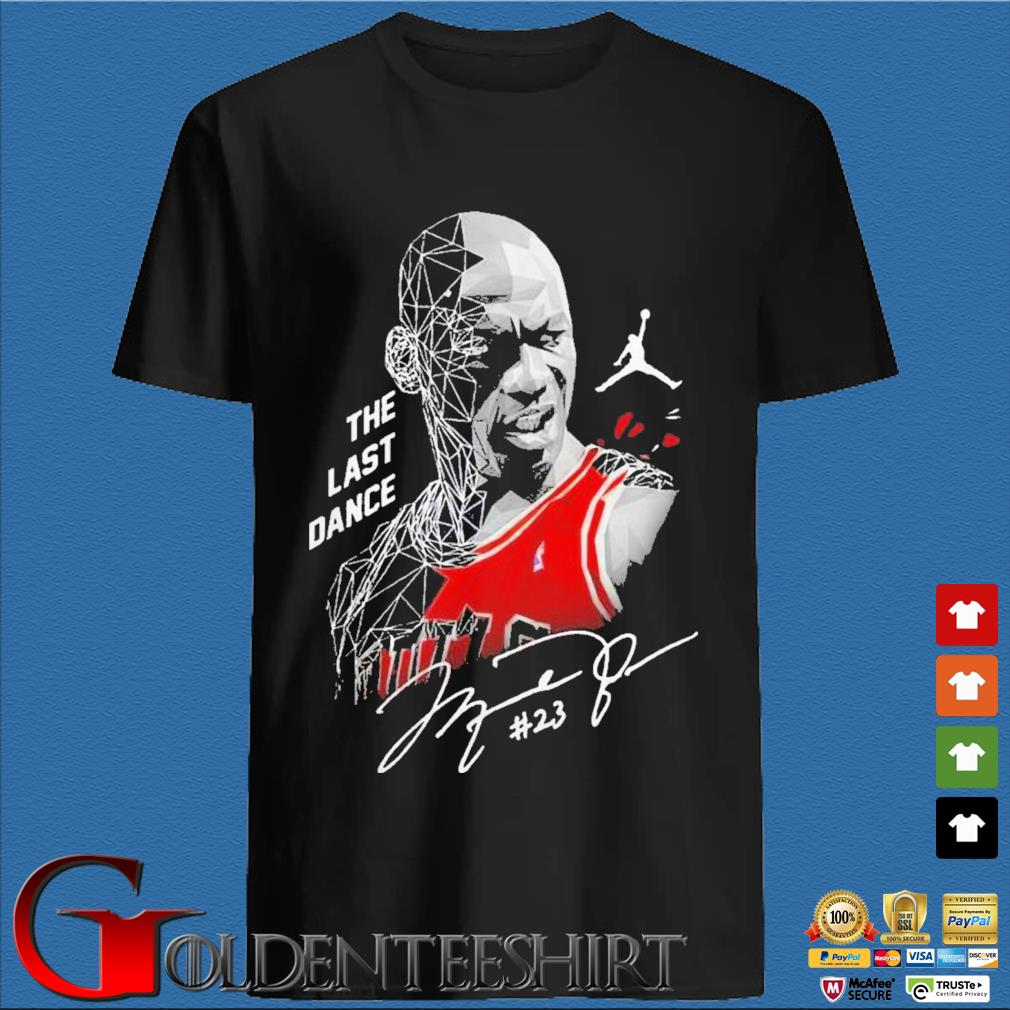 Nice Michael Jordan The Last Dance Signature Shirt