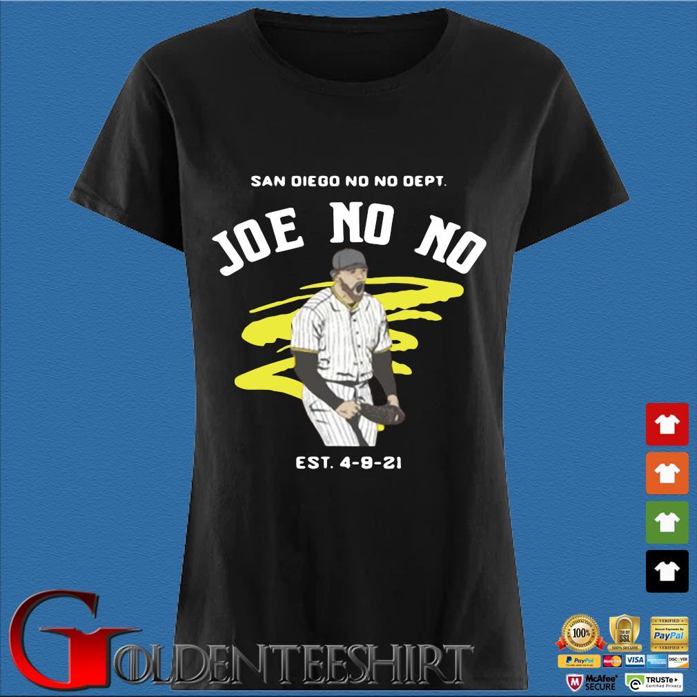 San Diego No No Dept Joe No No Est 4-9-21 Shirt Den Ladies