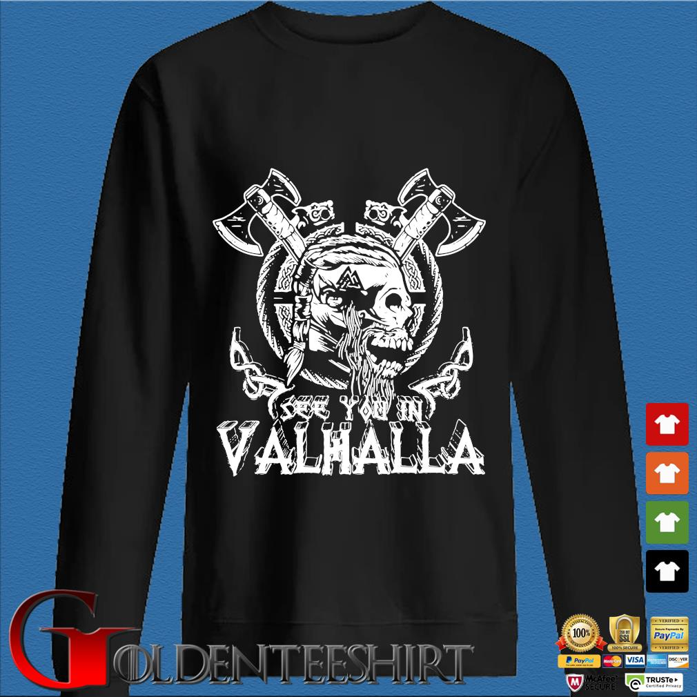 Viking Skull see you in Valhalla Den Sweater