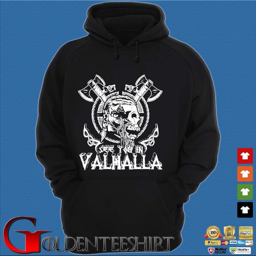 Viking Skull see you in Valhalla Hoodie đen