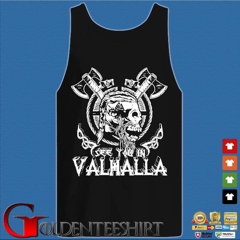 Viking Skull see you in Valhalla Tank top den
