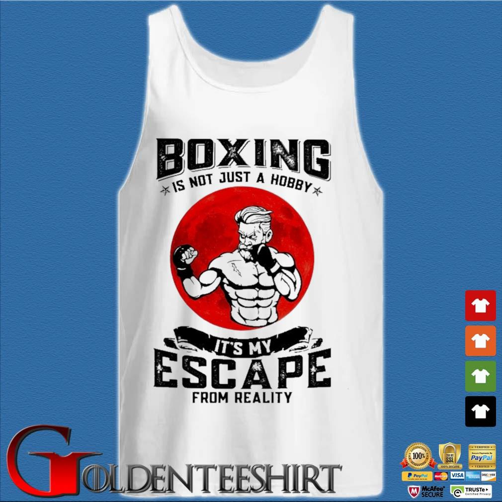 Boxing is not just a hobby it's my escape from reality Tank top trắng