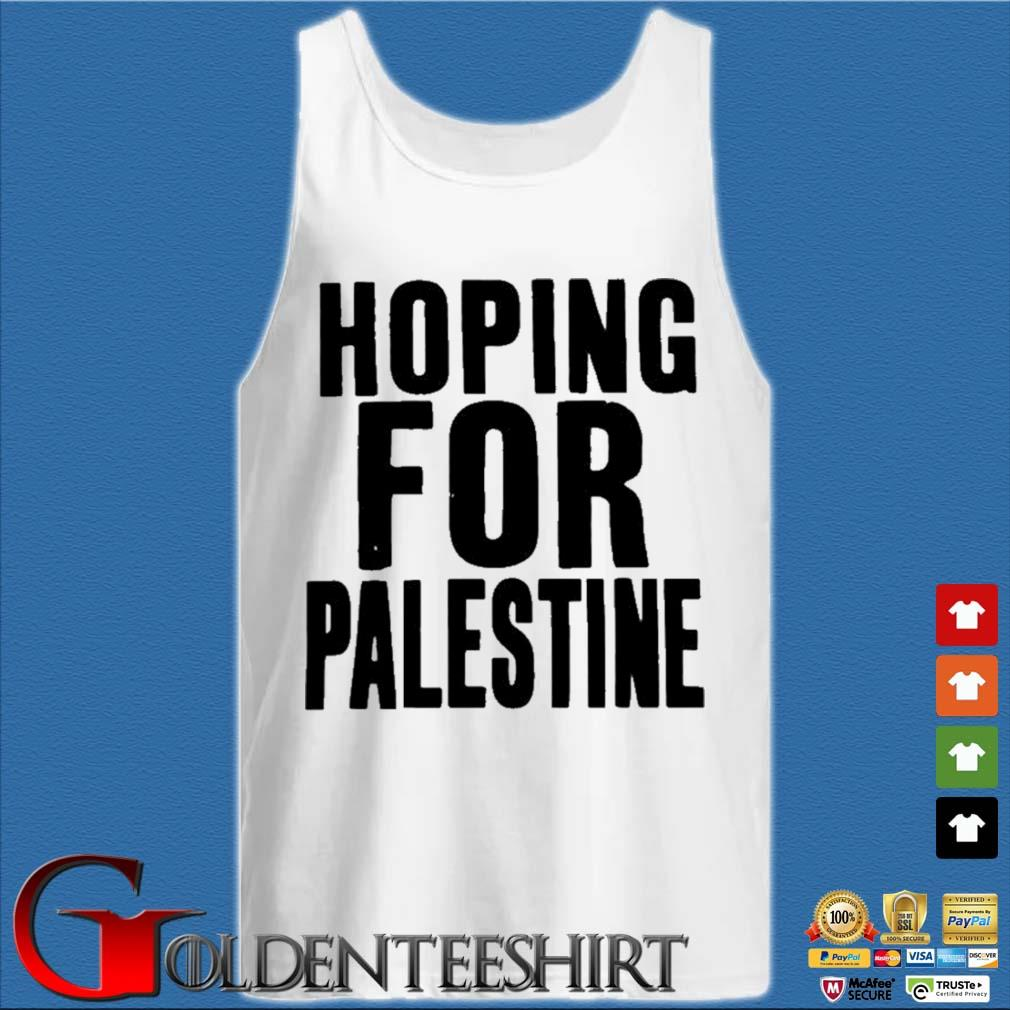 Hoping For Palestine Shirt Tank top trắng