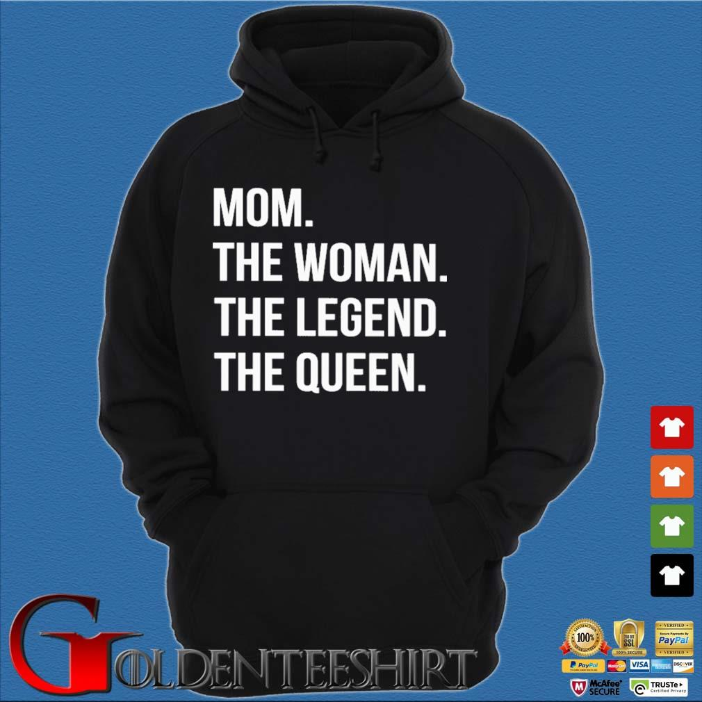 Mom the woman the legend the queen Hoodie đen