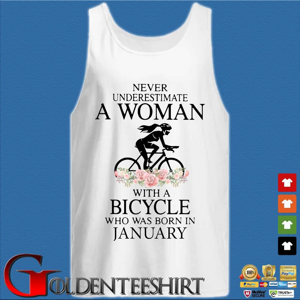 Never Underestimate A Woman With A Bicycle Who Was Born In January Shirt Tank top trắng