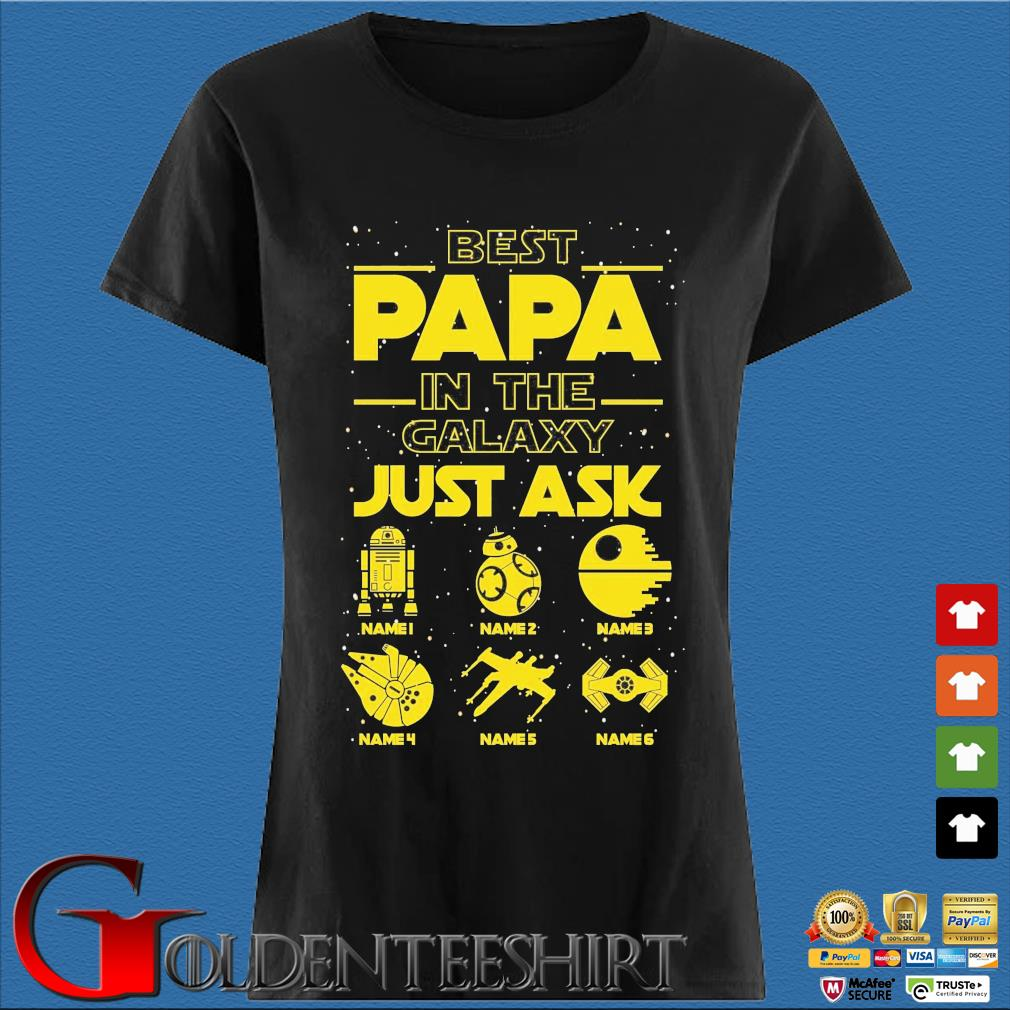 Star Wars best papa in the galaxy just ask Den Ladies