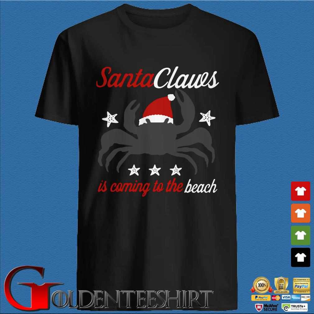 Santa Claws Is Coming To The Beach Shirt