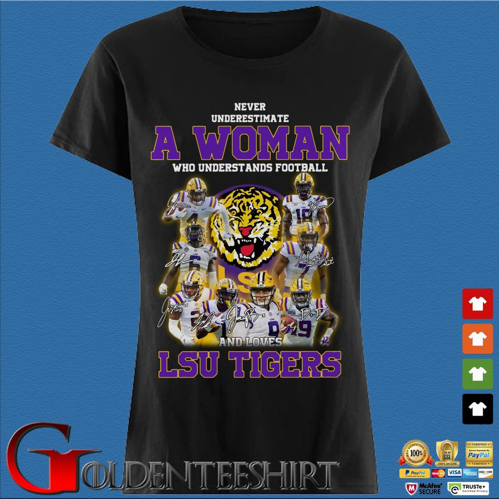 Never Underestimate a woman who understands football LSU Tigers Ladies