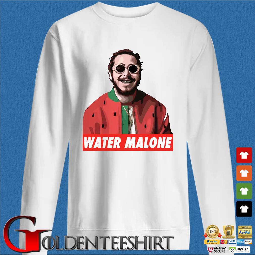 Post Malone Sad: Post Malone Water Malone Shirt, Ladies And Sweater