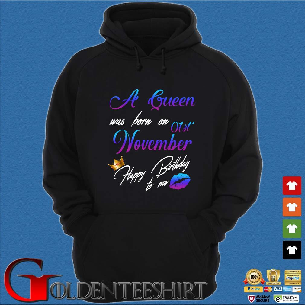 A Queen Was Born On 01st November Happy Birthday To Me Shirt