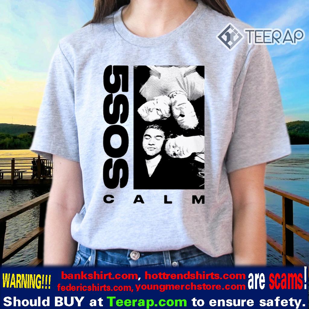 5 sos calm Shirts