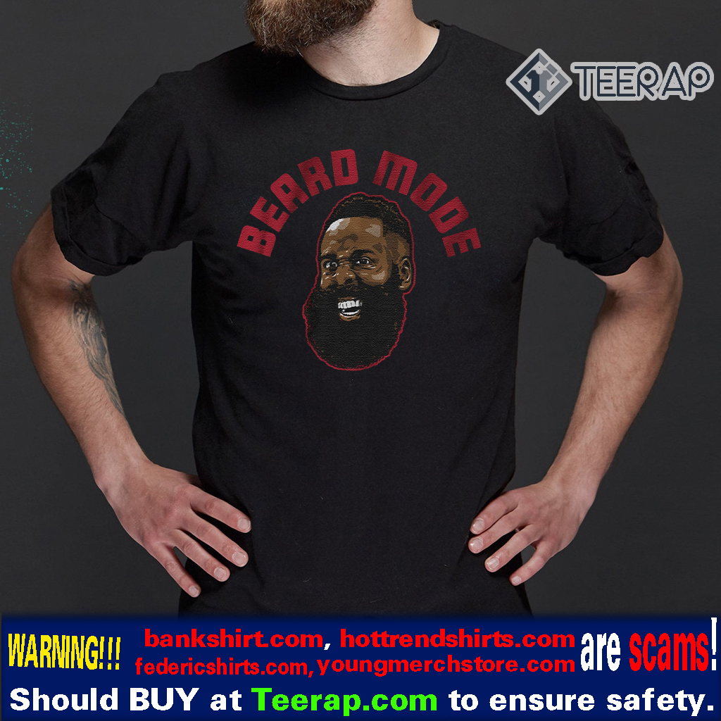 beard mode t-shirts