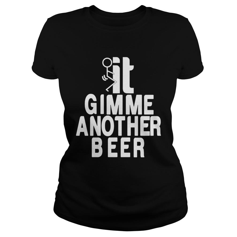 Beer Gimme Another Beer  Classic Ladies