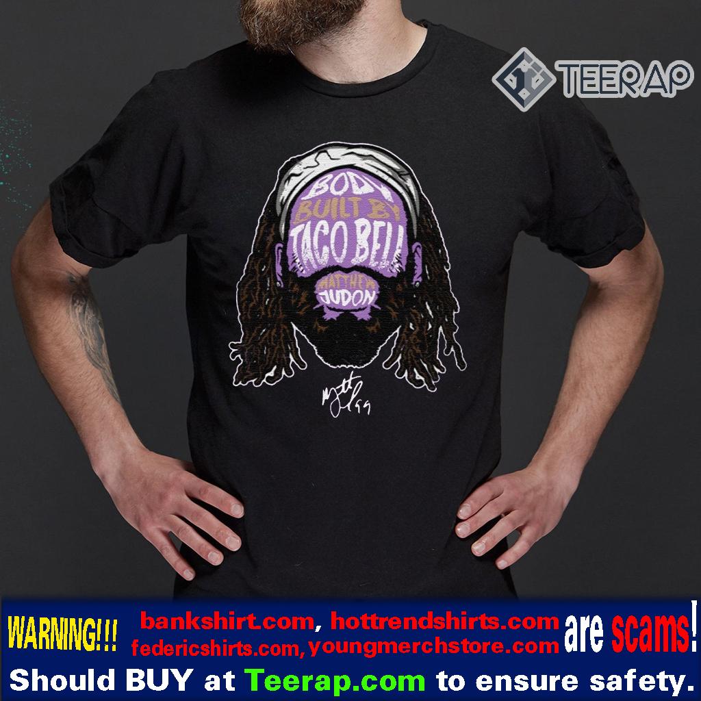 body built by taco bell matthew judon t-shirts