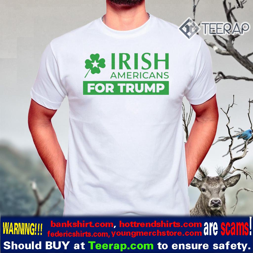 Irish Americans for Trump Shirt