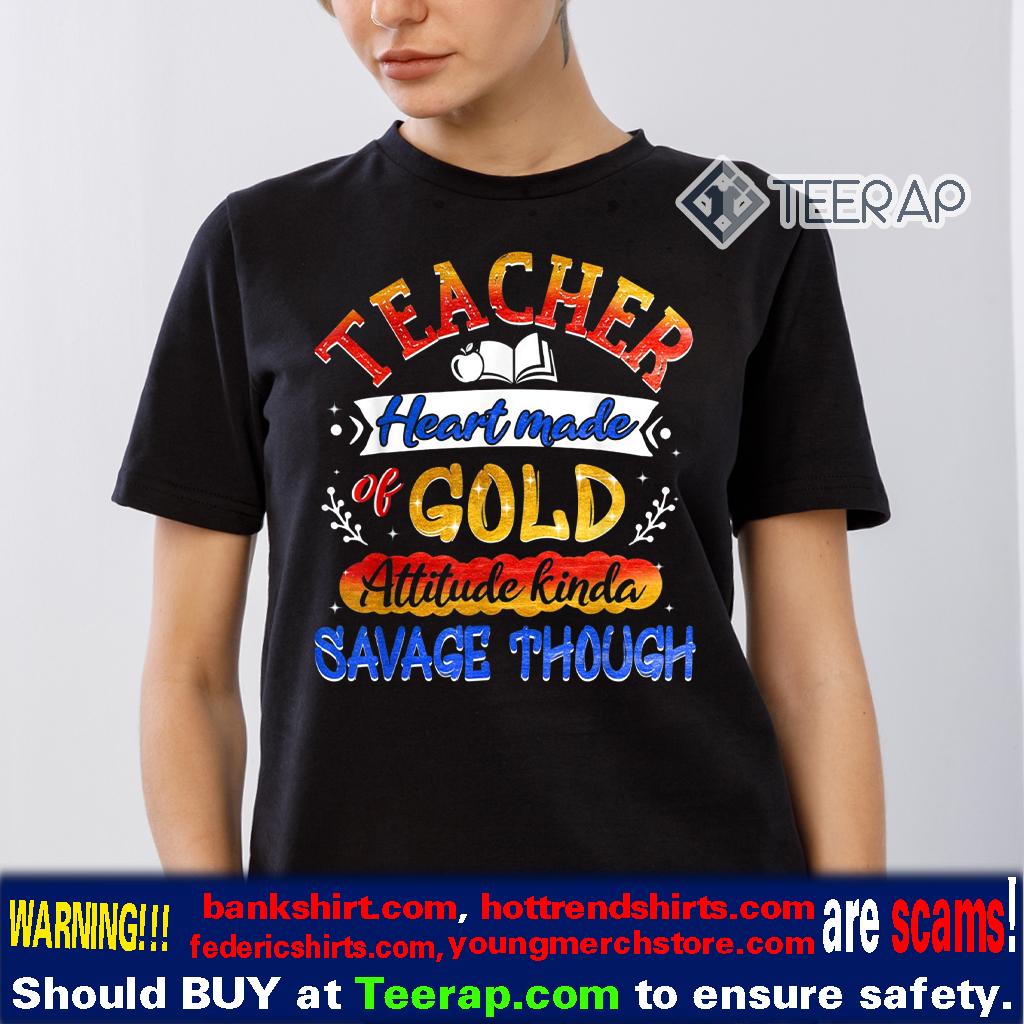 Teacher Heart Made Of Gold T-Shirts