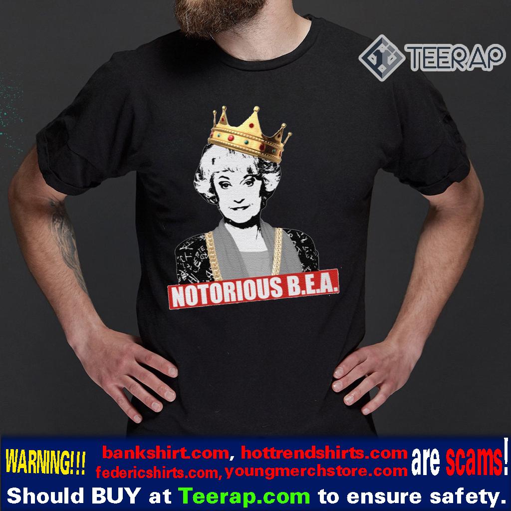 The Golden Girls Notorious BEA Shirt