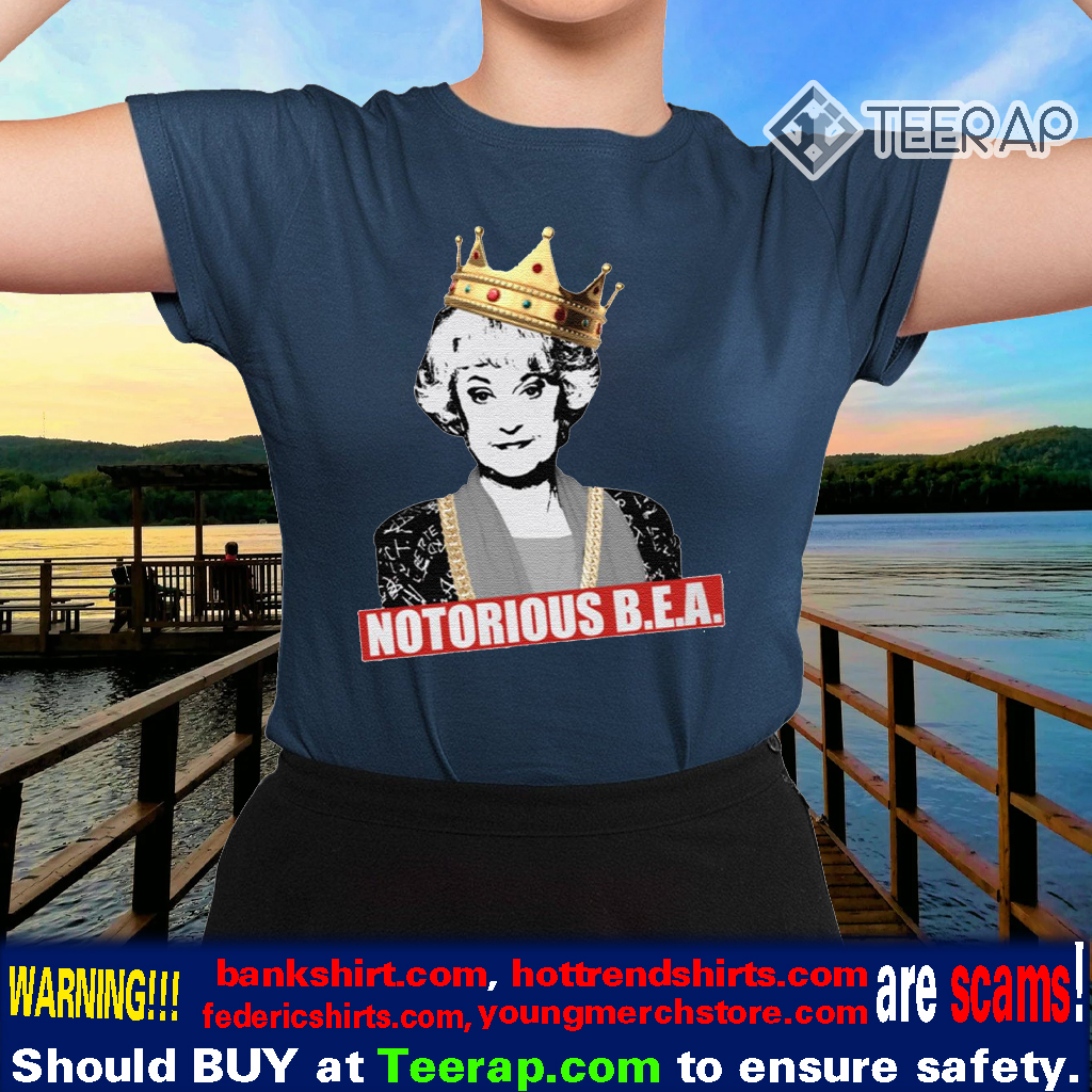 The Golden Girls Notorious BEA Shirts