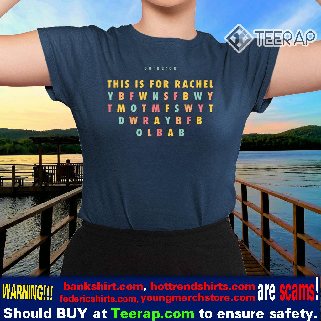 This Is For Rachel TikTok Meme T-Shirts