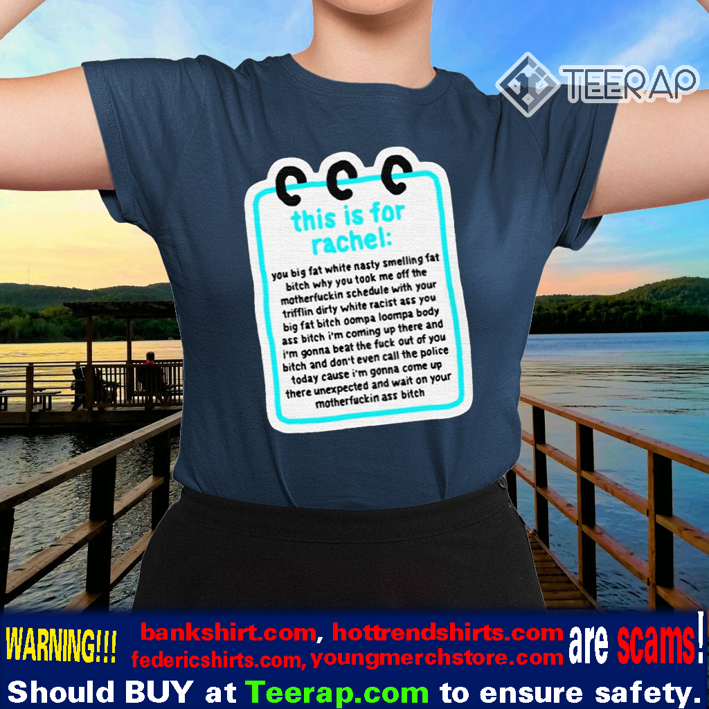 this is for rachel tshirts
