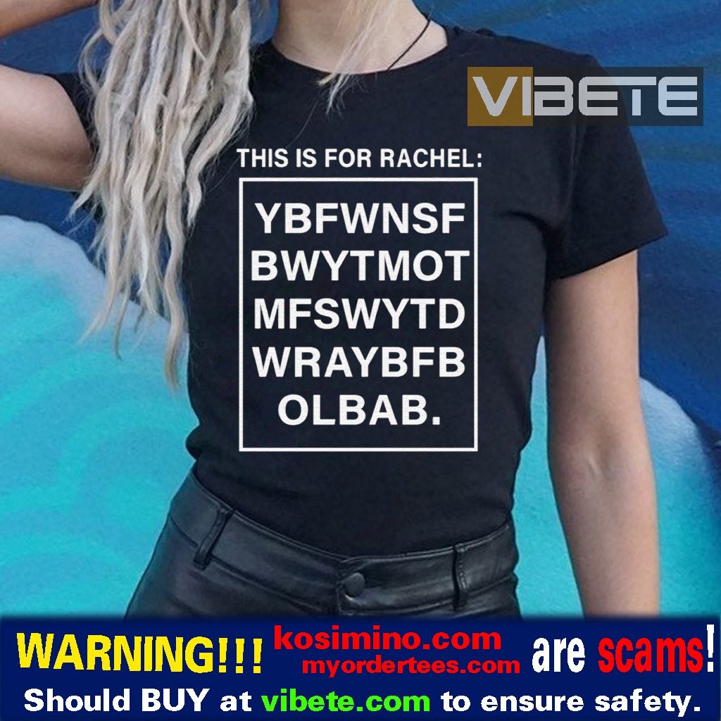 This Is For Rachel Voicemail Abbreviation Viral T-Shirts