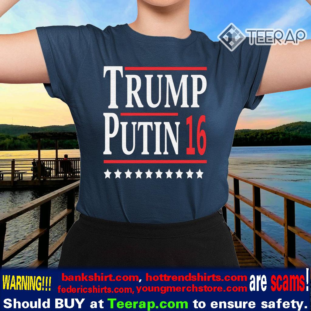 Trump Putin 16 T-Shirt