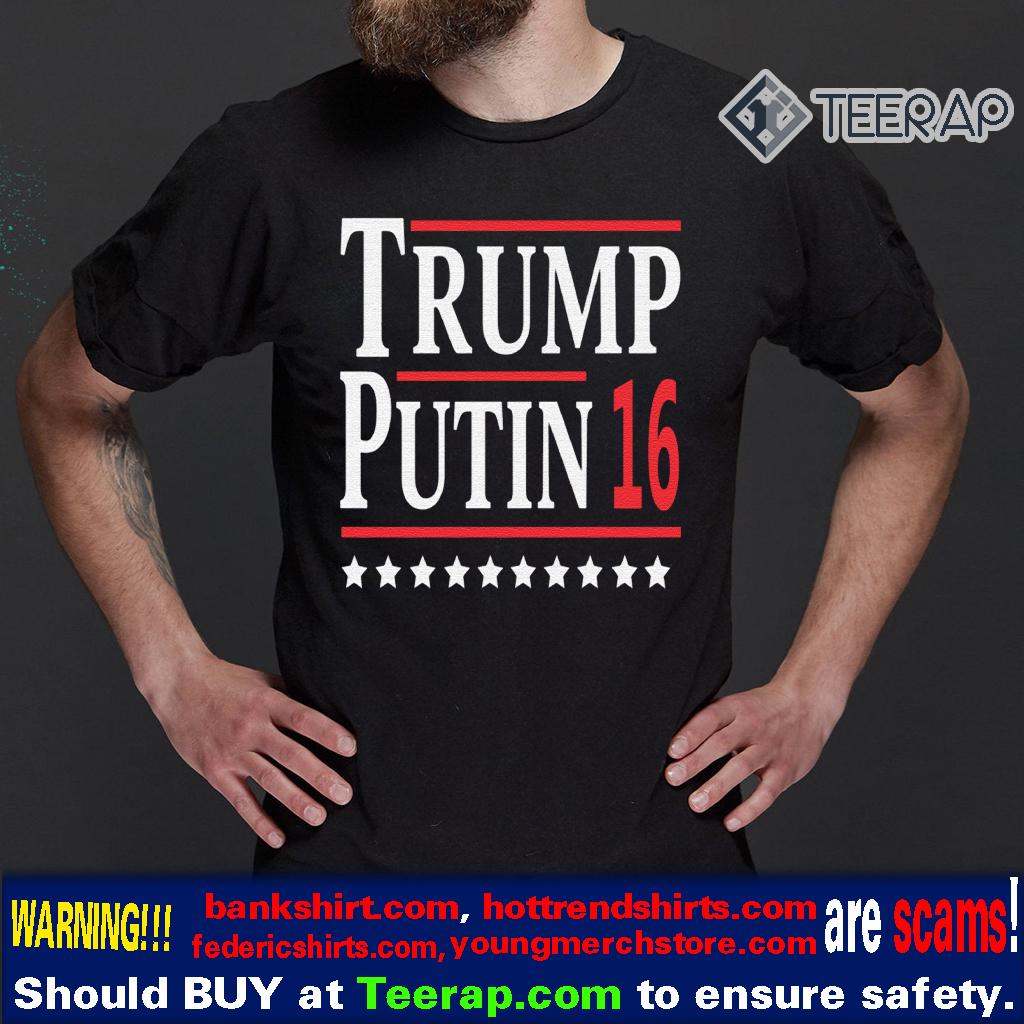 Trump Putin 16 T-Shirts