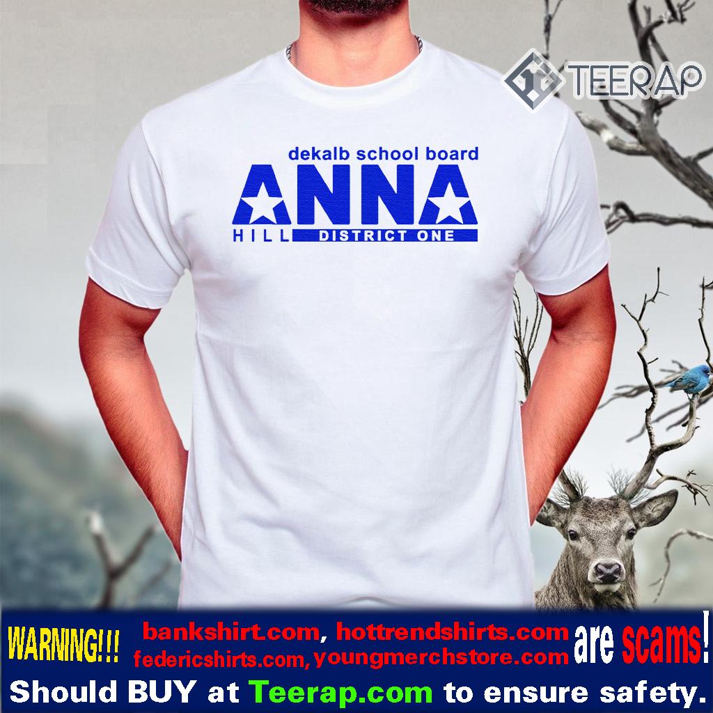 Vote Anna Hill District 1 BOE Put a CPA T-Shirts