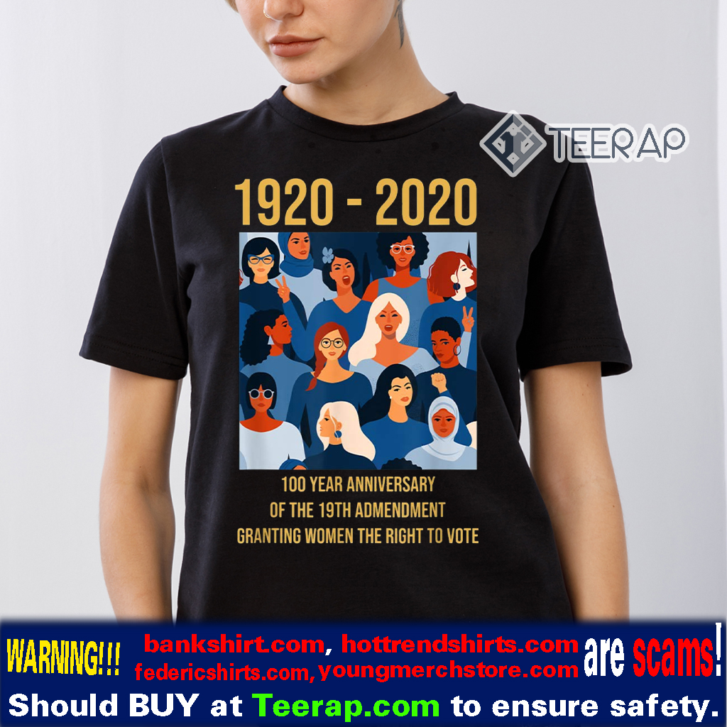 Women's Right to Vote 100 Years Suffragette, 19th Amendment T-Shirts