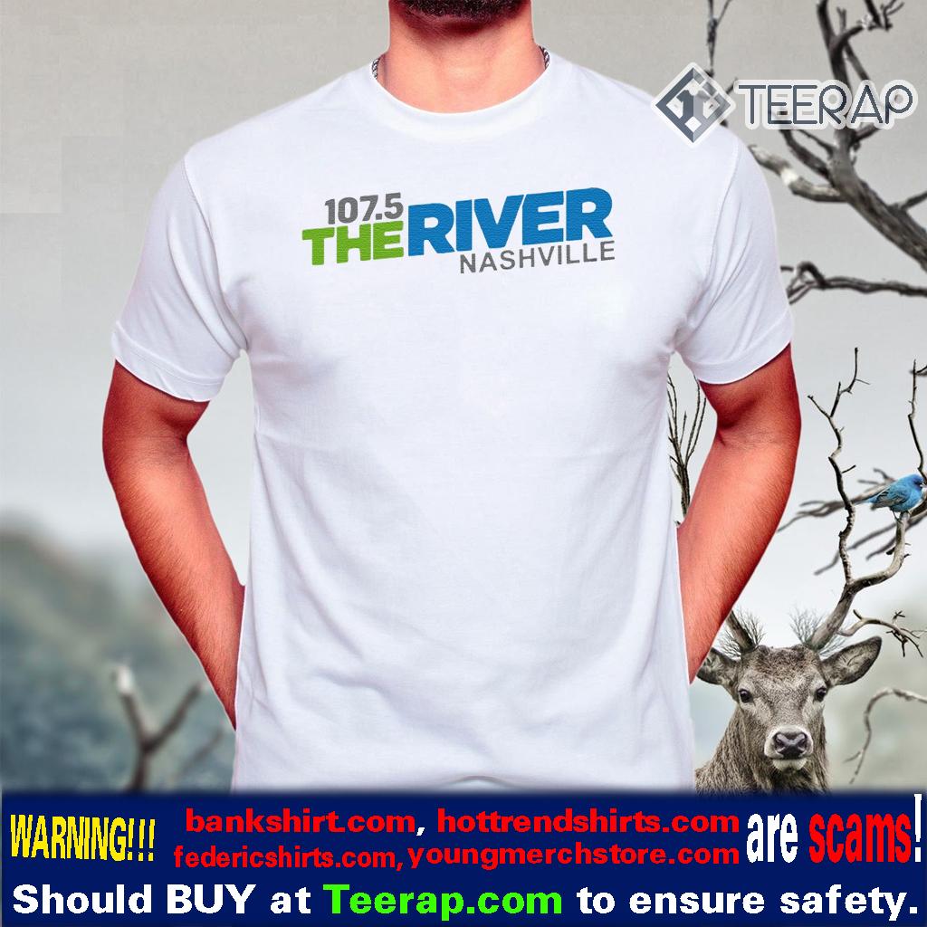 107 5 The River Nashville T-Shirts