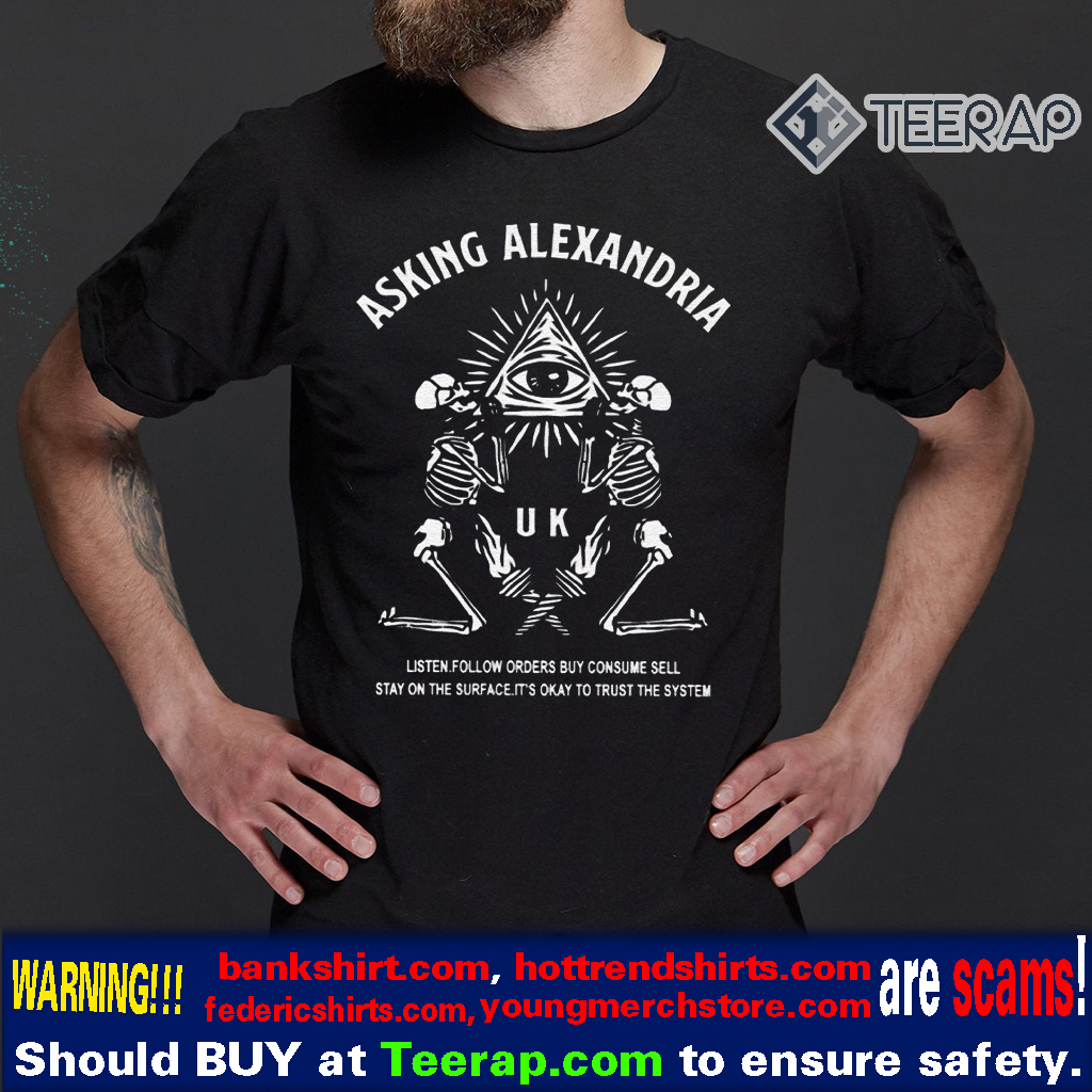 Asking Alexandria Trust The System Shirt