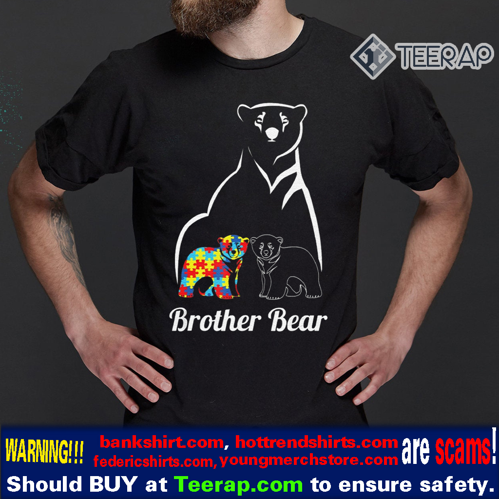 Autism Awareness Brother Bear Gift T-Shirts