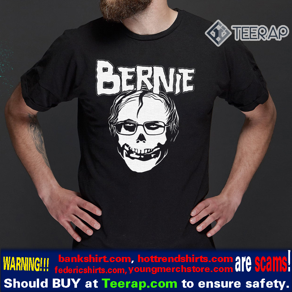 Bernie Sanders Misfits T-Shirts
