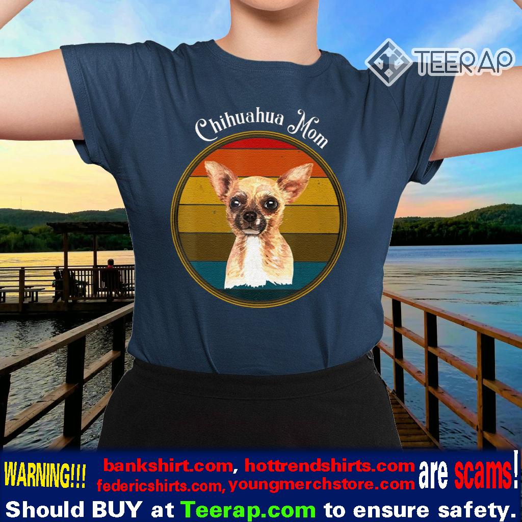 Chihuahua Mom Vintage Sunset Dog Mom Shirts
