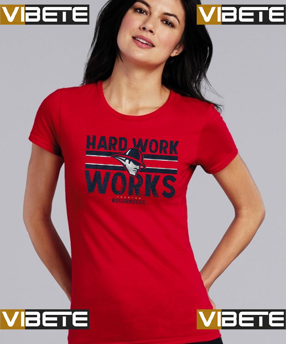 hard work works shirt