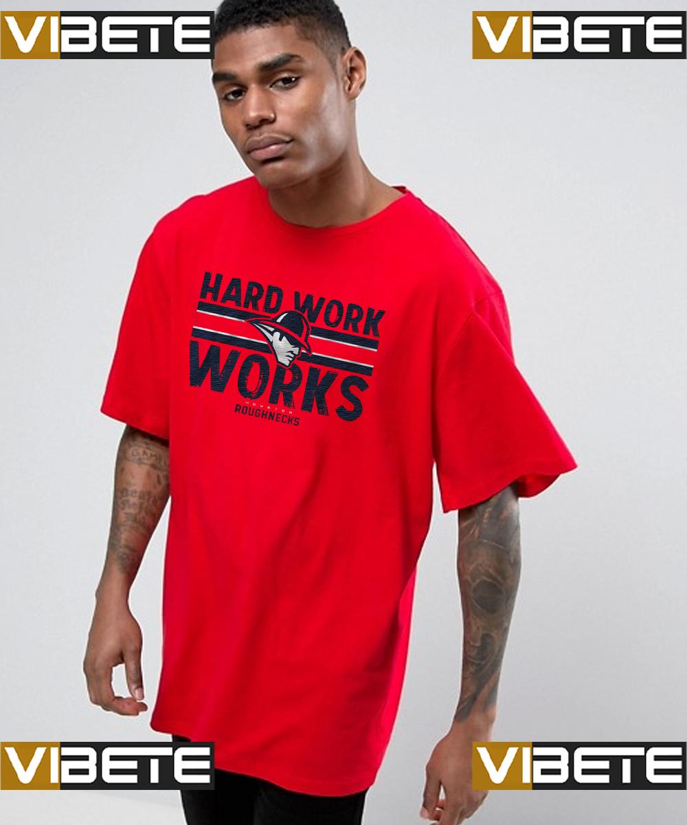 hard work works shirts