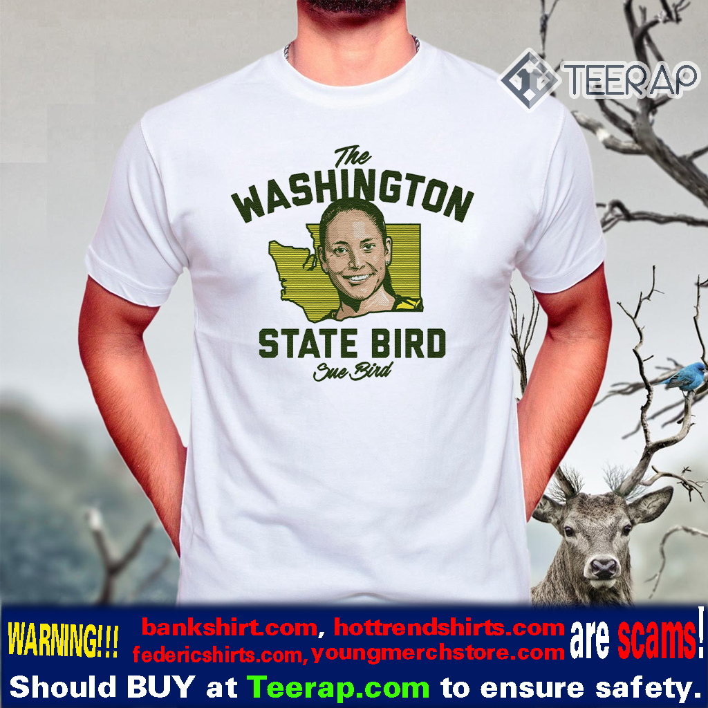the washington state bird Sue Bird shirt