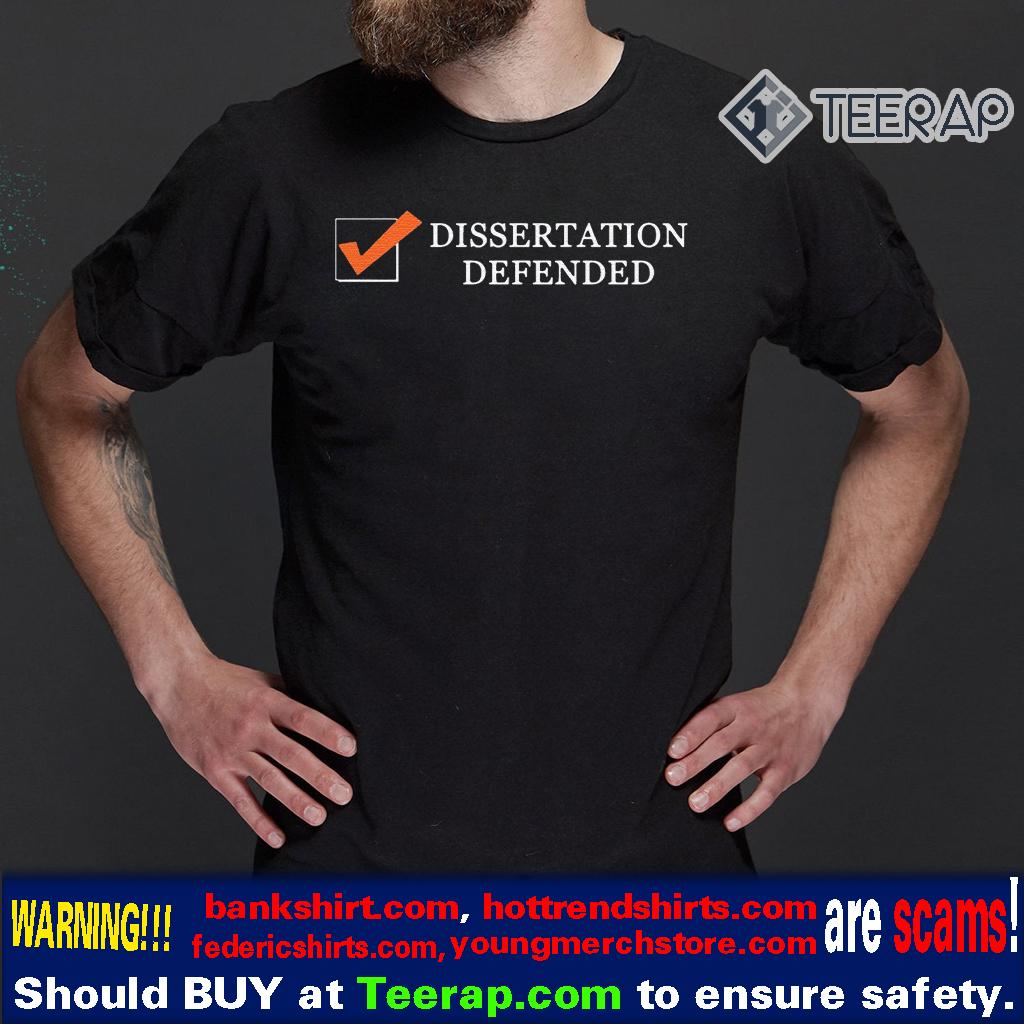 Tobias Raphael Morgan dissertation defense T-Shirts