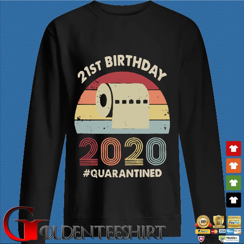 21st Birthday 2020 Quarantine Vintage Shirt Den Sweater