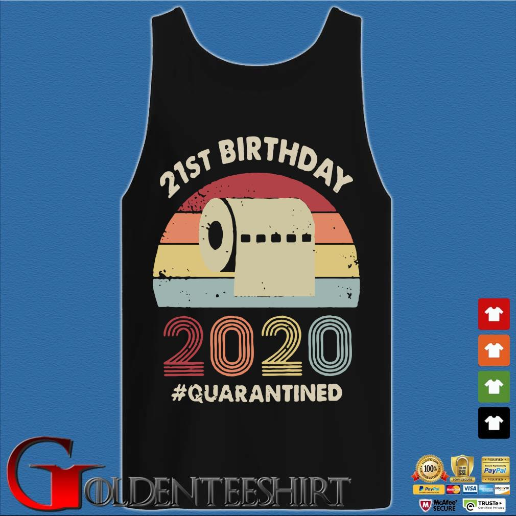 21st Birthday 2020 Quarantine Vintage Shirt Tank top den
