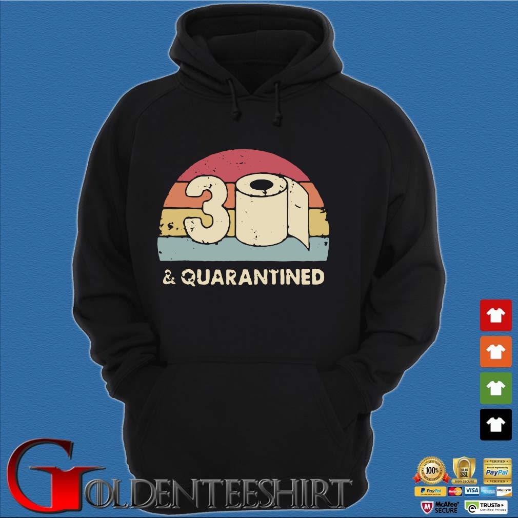 30th And Quarantined Toilet Paper 2020 Vintage Shirt Hoodie đen
