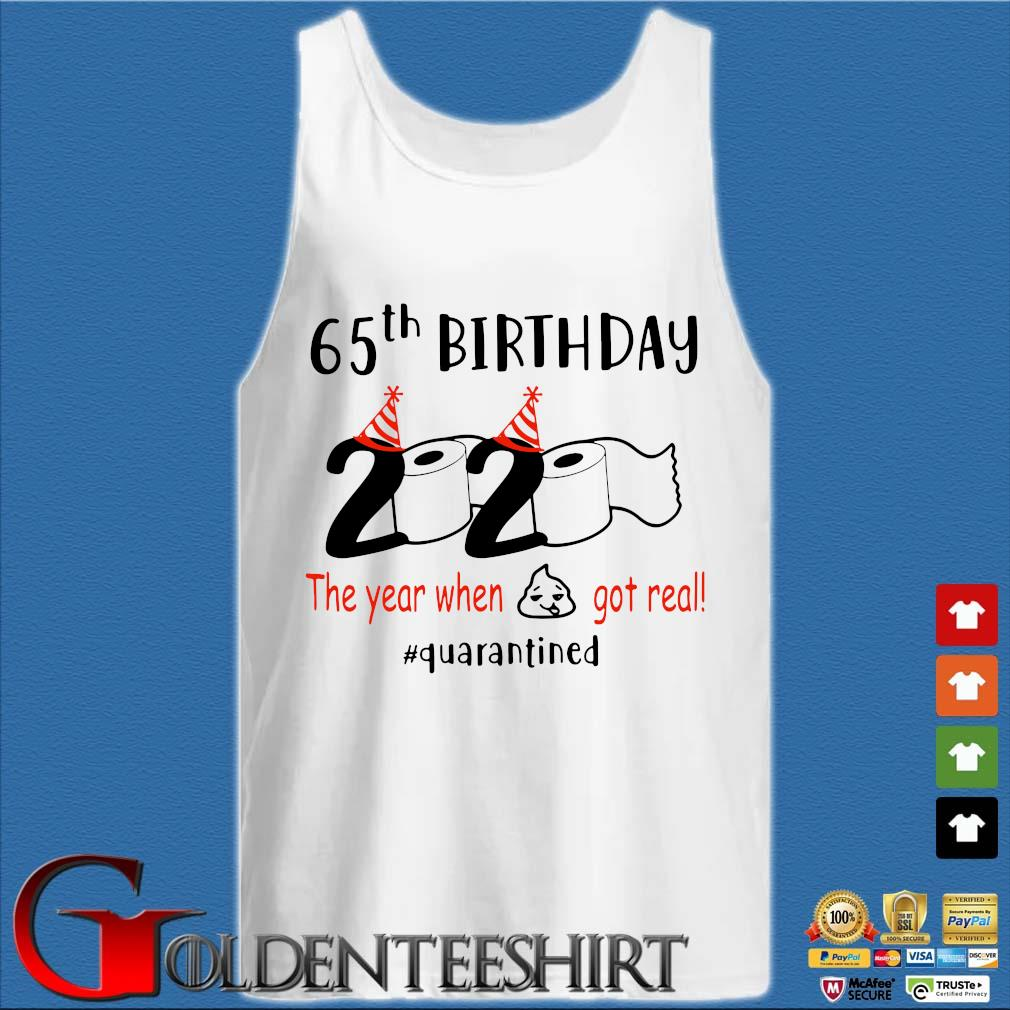 65th Birthday 1975 2020 The Year When Shit Got Real Quarantined Shirt Tank top trắng