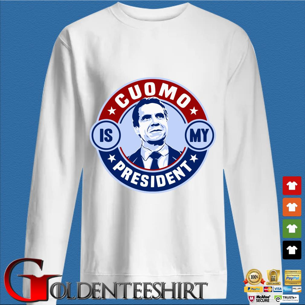 Andrew Cuomo Is My President Shirt trang Sweater