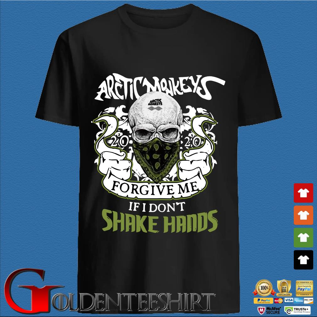 Arctic Monkeys 2020 Forgive Me If I Don't Shake Hands Shirt