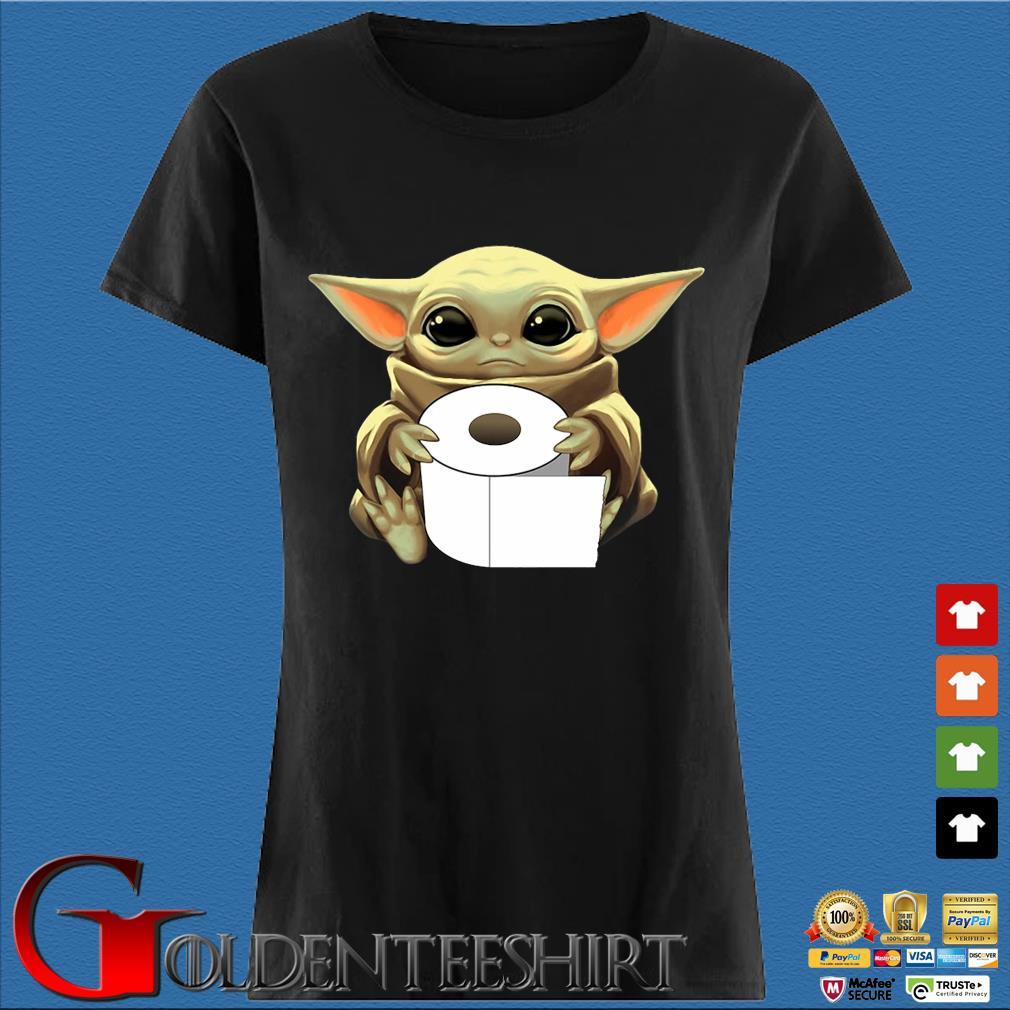 Baby Yoda Hug Toilet Paper Coronavirus Tee Shirts Den Ladies