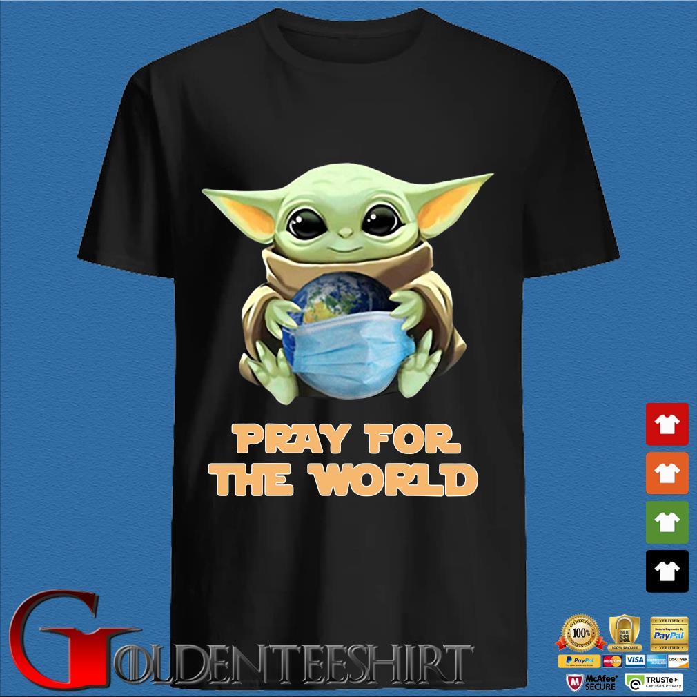 Baby Yoda Hugs Earth Pray For The World Corona-virus Tee Shirts