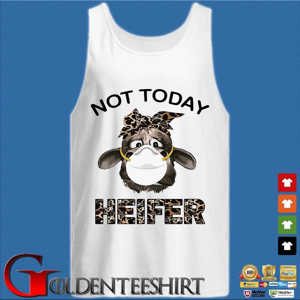 Heifer Wear Masks Not Today Shirt Tank top trắng