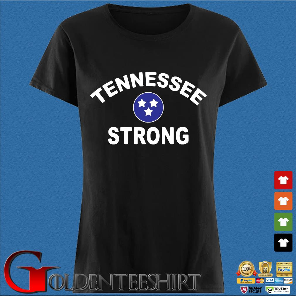 Tennessee Strong 2020 Shirt Den Ladies