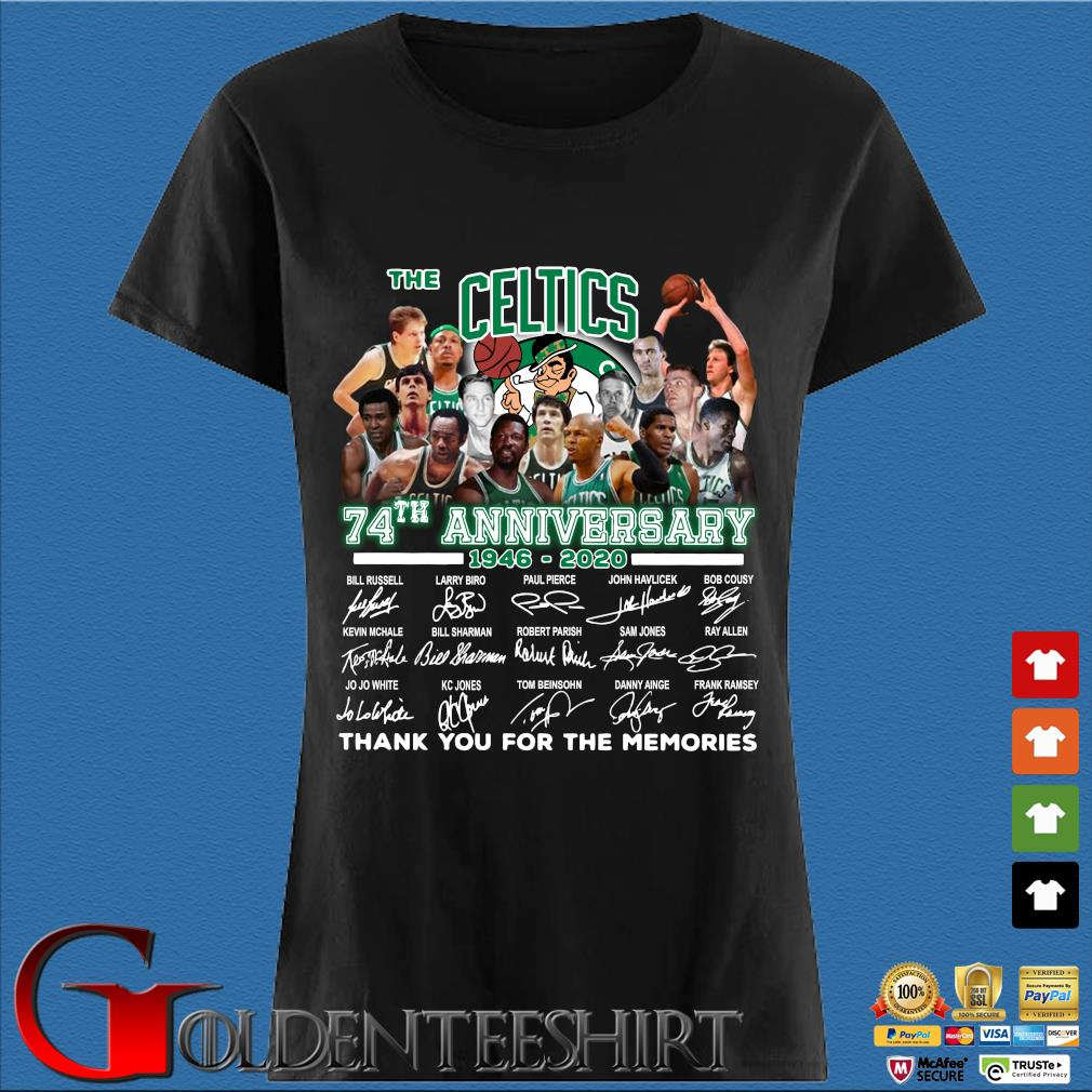 The Celtics 74th Anniversary 1946 2020 Signature Thank You For The Memories Shirt Den Ladies