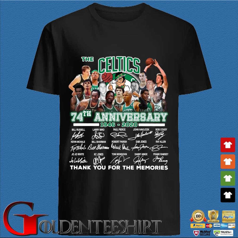 The Celtics 74th Anniversary 1946 2020 Signature Thank You For The Memories Shirt